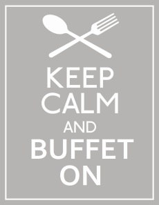 Keep Calm & Buffet On