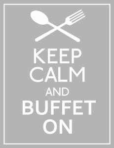 Keep Calm & Buffet On